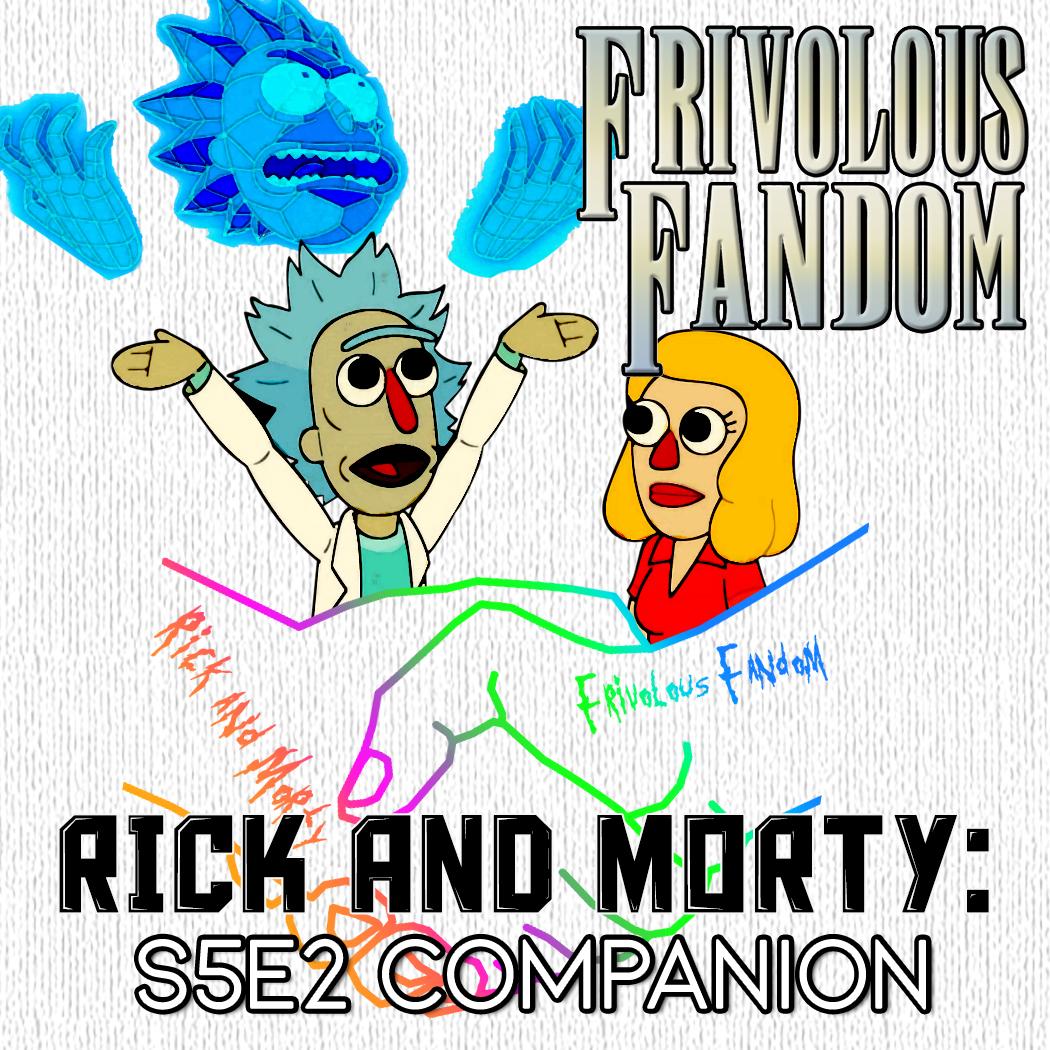 Rick and Morty: S5E2 - Companion