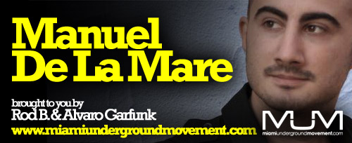 "M.U.M & 303 Lovers Presents ""Miami Sessions with Manuel De La Mare""-M.U.M Episode 148"