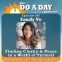Artwork for 040. Finding Clarity & Peace in a World of Turmoil with Sandy Vo