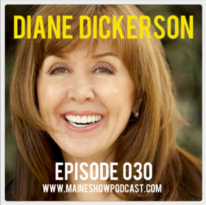 Episode 030 - Diane Dickerson