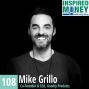 Artwork for 108: Launching a Product That Went Viral and Sells Millions with Mike Grillo