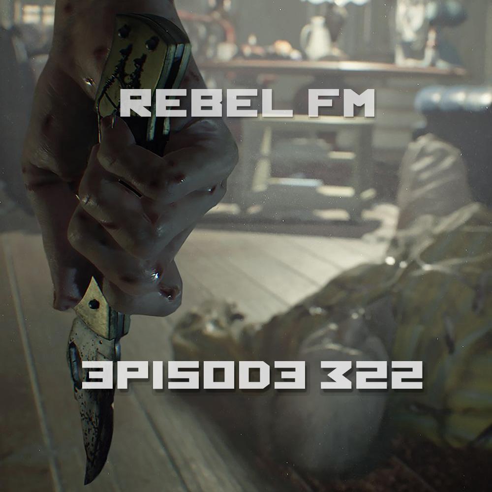 Rebel FM Episode 322 - 01/27/2017