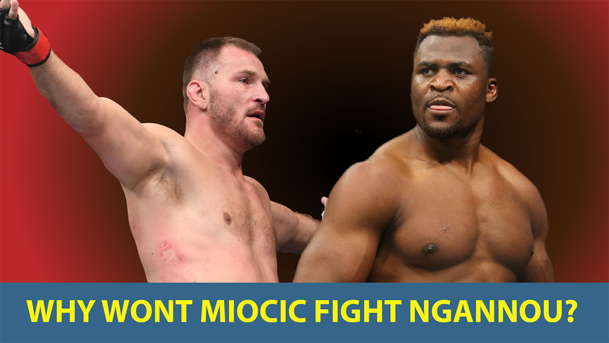 Ringside Report August 27: Why won't Stipe Miocic fight Francis Ngannou?