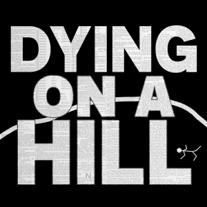 Dying On A Hill