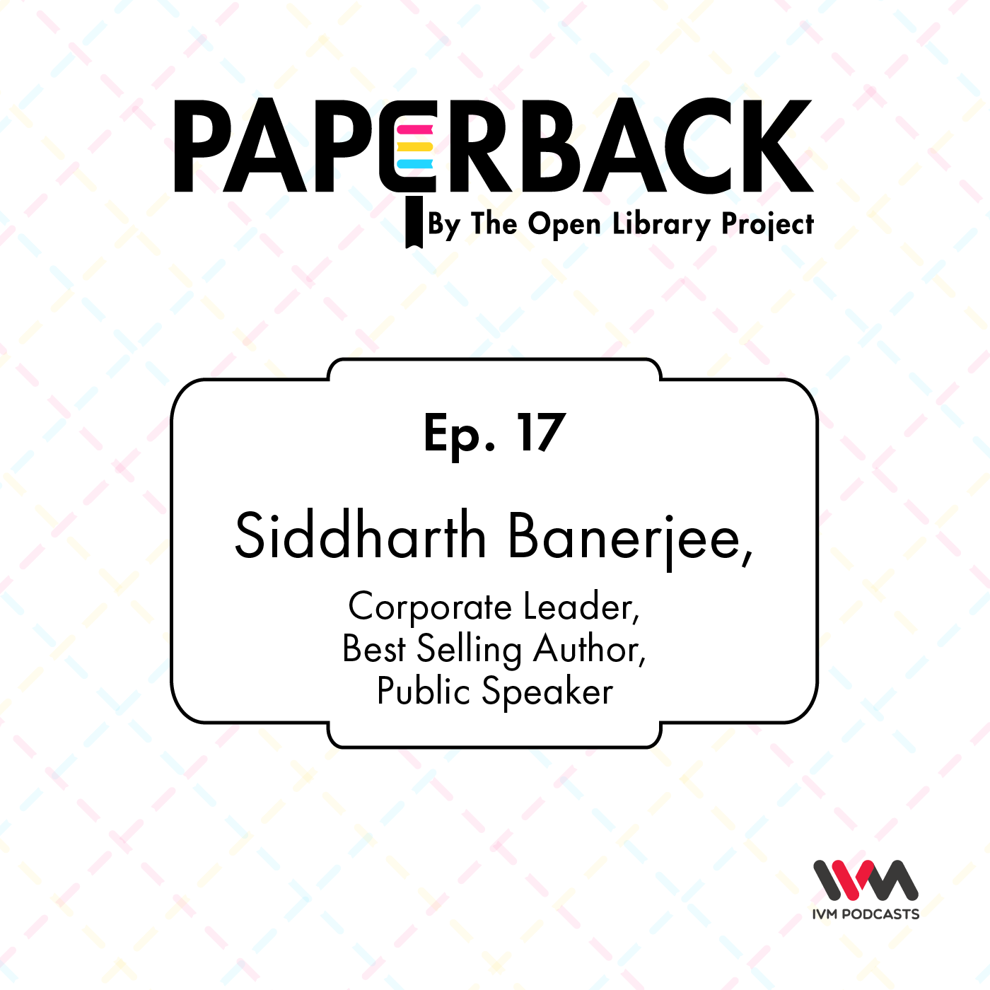 Ep. 17: Siddharth Banerjee