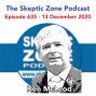 Artwork for The Skeptic Zone #635 - 13.December.2020