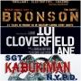 Artwork for Week 23: (10 Cloverfield Lane (2016), Bronson (2008), Sgt. Kabukiman N.Y.P.D. (1990))