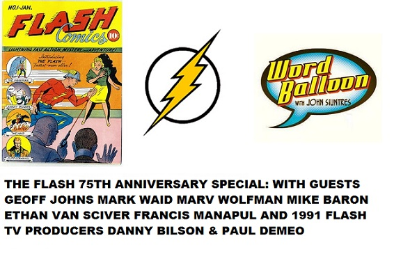 The Flash 75th Anniversary Special With Johns Waid Wolfman Baron Van Sciver Manapul & More