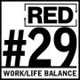 Artwork for RED 029: Work/Life Balance (How We Do It)