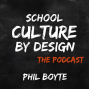 Artwork for Episode #9: Where to start with school culture - Guest Dr. Angela Huff