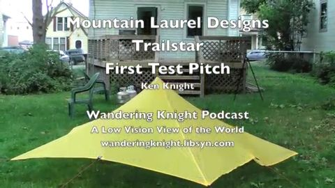 #16: Mountain Laurel Designs Trailstar - First Pitch
