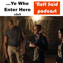 s2e9 Ye Who Enter Here