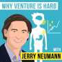 Artwork for Jerry Neumann – Why Venture is Hard - [Invest Like the Best, EP.134]