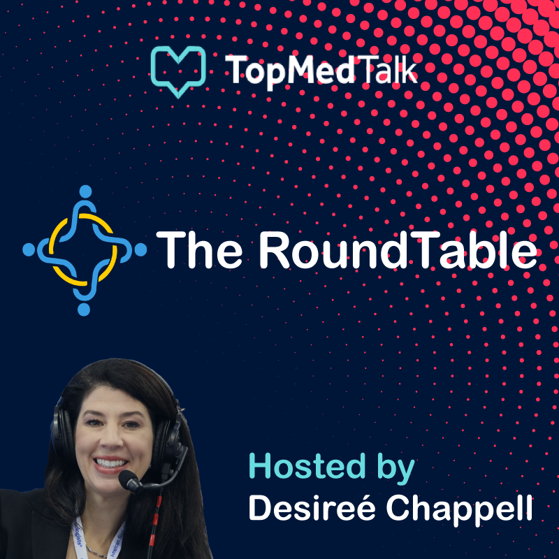 Artwork for Desiree's Roundtable | 'Our chief CRNA sent me a podcast from TopMedTalk'