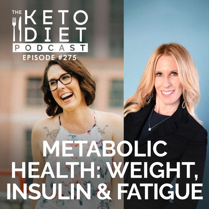 #275 Metabolic Health: Weight, Insulin & Fatigue with Lauren Weiss