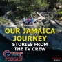 Artwork for Our JAMAICA Journey - Stories From The TV Crew