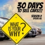 Artwork for 30 Days To Sell Cars Podcast Season #2 Episode #5 - Finding Your Why