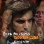 Artwork for Dark Shadows Into the Light #4: David Selby, A Charmed Life