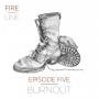 Artwork for Episode 5: Burnout