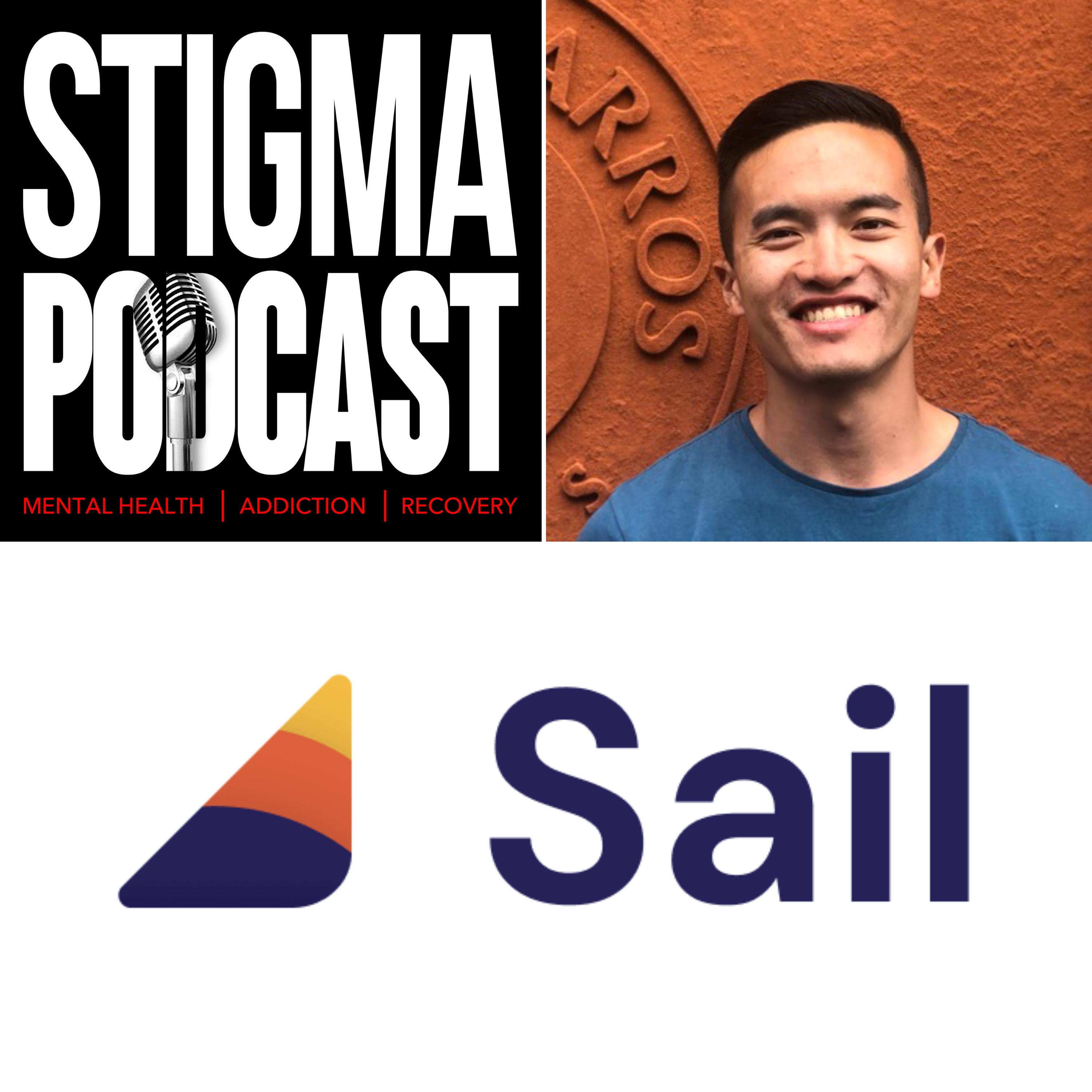 """Stigma Podcast - Mental Health - #68 - """"Peloton of the mind"""" - Training for Mental Fitness with Sail Founder, Johnny Chen"""