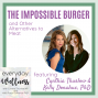 Artwork for Ep. 68 The Impossible Burger, and Other Alternatives to Meat