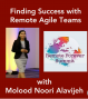 Artwork for Finding Success with Remote Agile Teams with Molood Noori Alavijeh
