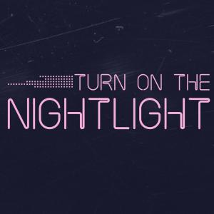 Turn on the Nighlight