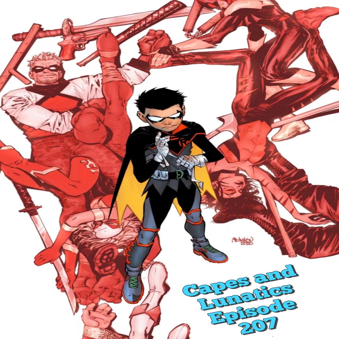 Capes and Lunatics Ep #207: Robin #1, Black Widow #6