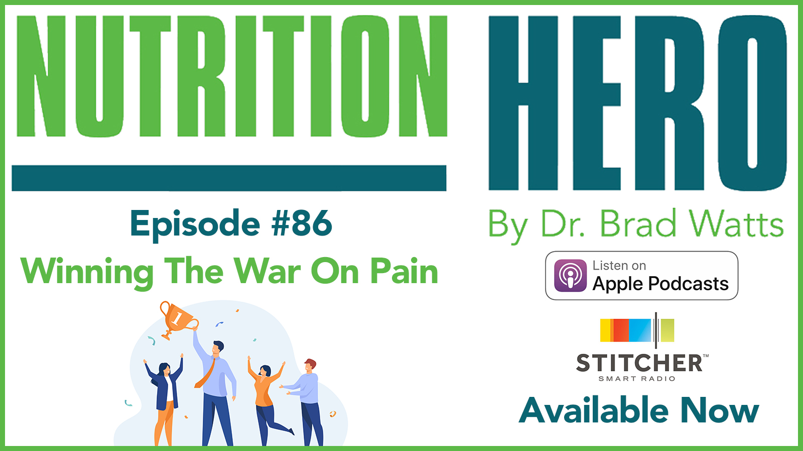 Episode #86 - Winning The War On Pain show art