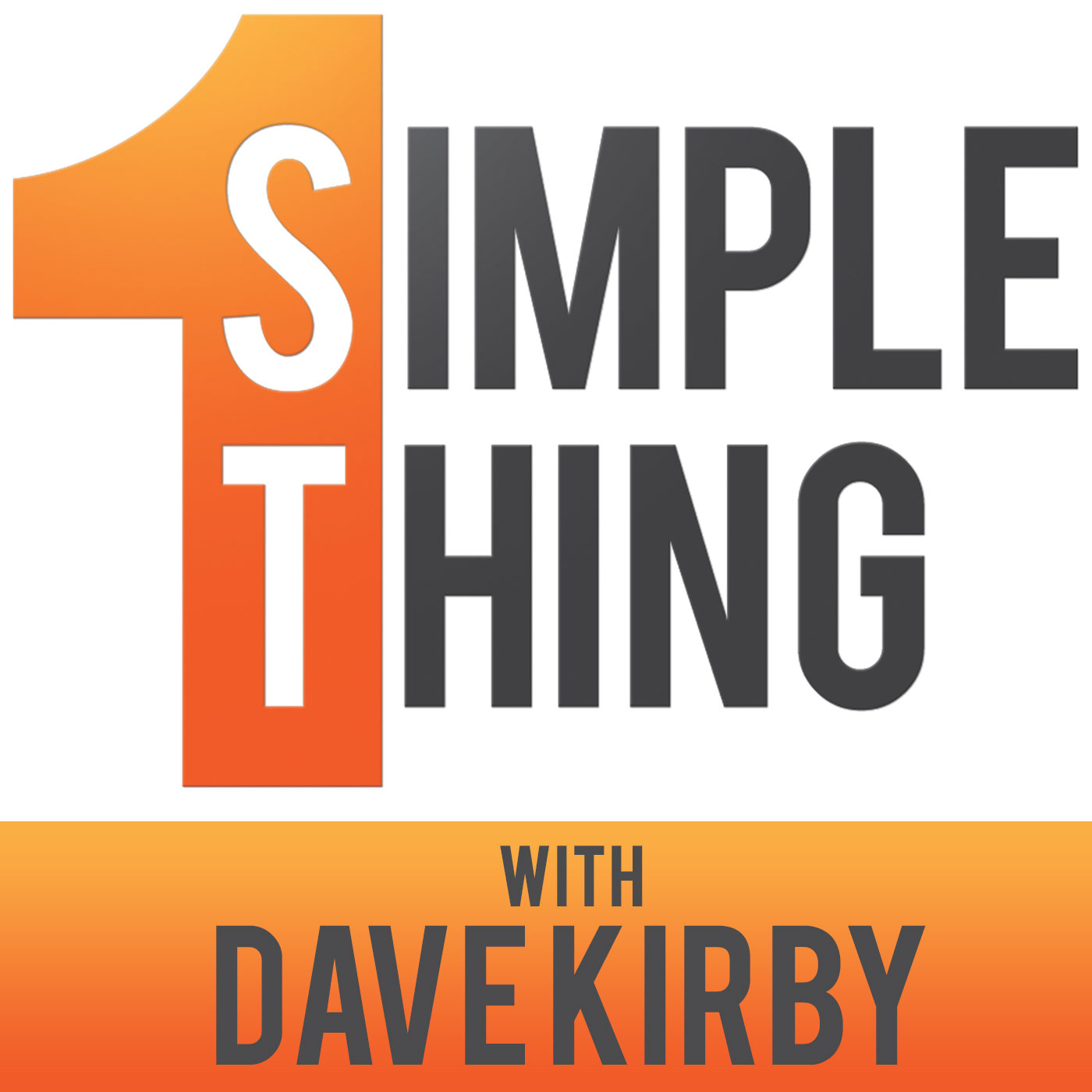 1 Simple Thing Podcast | Build a Better Business by Building a Better You! show art