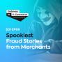 Artwork for Spookiest Fraud Stories From Merchants