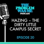 Artwork for Hazing – the dirty little campus secret