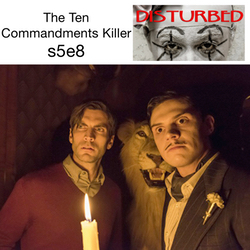 The Ten Commandments Killer s5e8 - Disturbed: The American Horror Story Hotel Podcast
