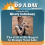 Artwork for 058. The Gift of No Regret to Design Your Life with Kirsty Salisbury