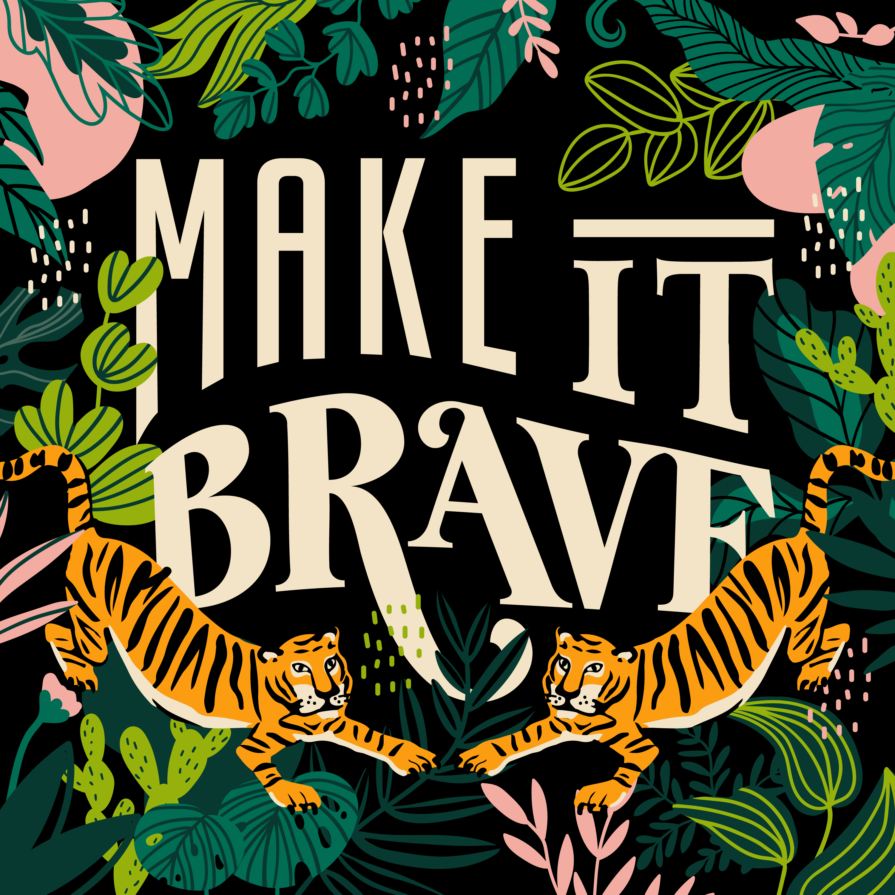 Make it Brave show art