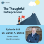 Artwork for Ep 019 - Reinventing Yourself Featuring Dr. Daniel A. Danyo