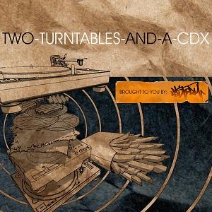 2 TURNTABLES & A CDX - DJ STORM