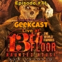 Artwork for Ep #71: Live at 13th Floor Haunted House