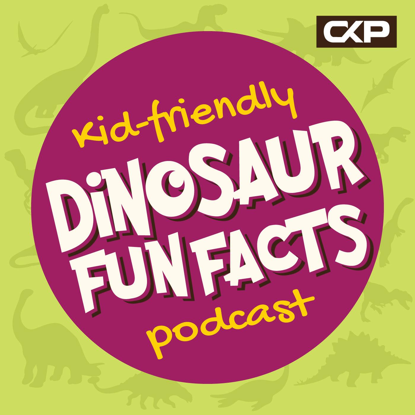 Kid Friendly Dinosaur Fun Facts Podcast show art