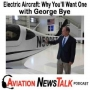 Artwork for 160 Electric Aircraft 2020 and Why You'll Want One - Interview with George Bye