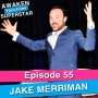 Artwork for 55 Jake Merriman - Transform Your Business (With The Power of Love)