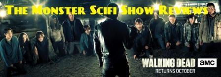 The Monster Scifi Show Podcast - The Walking Dead Season 7 Episode 1