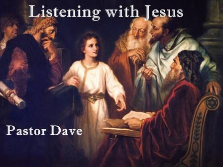 Listening with Jesus - 11:00 service