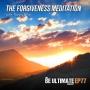Artwork for The FORGIVENESS Meditation