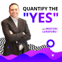 "Artwork for Quantify the ""Yes"" with Weston Lunsford"