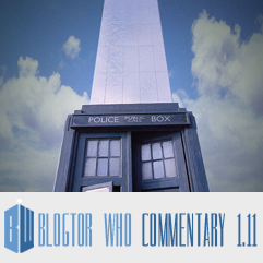 Doctor Who 1.11 - Blogtor Who Commentary