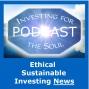 Artwork for PODCAST: Best ESG Bond ETFs, Beyond Meat Shocks, SRI Engages Slavery