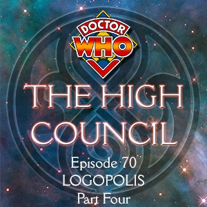 Doctor Who - The High Council Episode 70, Logopolis Part 4