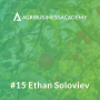 Artwork for #15 Regenerative Agriculture with Ethan Soloviev