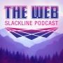 Artwork for Intro to The Web Slackline Podcast and Breathe: A Slackline and Discovery Festival